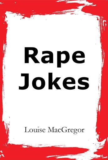 RAPE JOKES: Release Date + Pre-orders! | The Cutprice Guignol